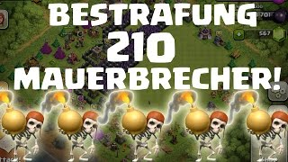 210 MAUERBRECHER - DIE BESTRAFUNG! || CLASH OF CLANS || LP COC [Deutsch/German HD]