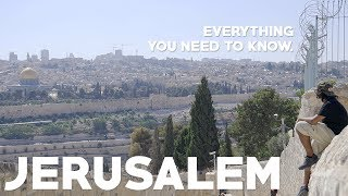 Jerusalem Travel Guide: Everything you need to know