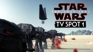 Star Wars The Last Jedi TV Spot 1