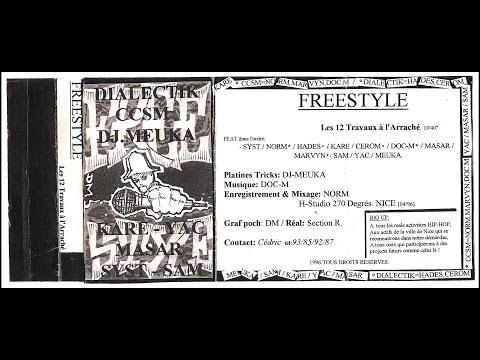 """Freestyle """"12 Traveaux a l'arraché"""" Feat CCSM, Samm, Masar, Dj Elyes & More (Nice - 1996)"""