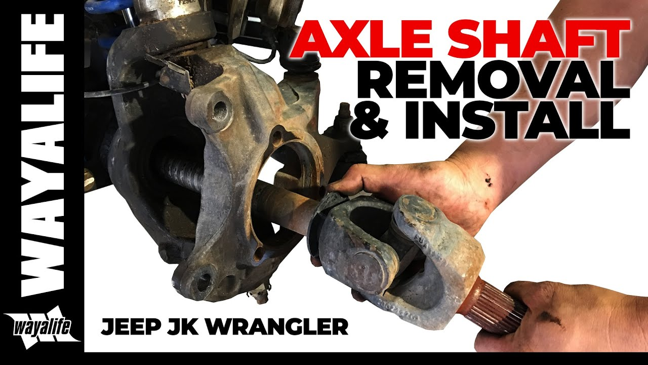 jeep jk wrangler front axle shaft removal installation [ 1280 x 720 Pixel ]