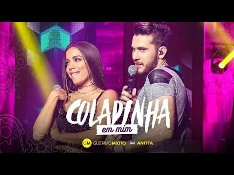 Coladinha Em Mim - Gustavo Mioto Feat Anitta