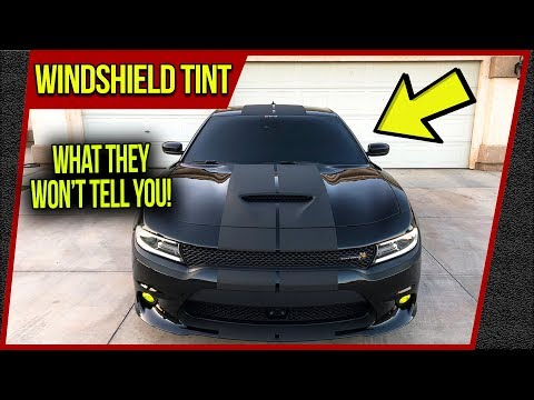 Tinting Your Front Windshield! ✔️