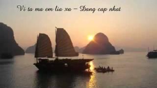 Vi ta em lia xa ( Remix ) - Dang Cap Nhat