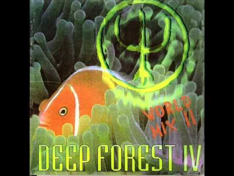Deep Forest World Mix II (1999) - 05 As Above, So Below