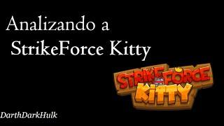 Analizando a StrikeForce Kitty #2 [Loquendo].- DarthDarkHulk
