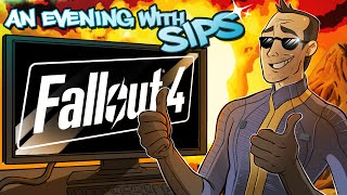 Fallout 4 - An Evening With Sips