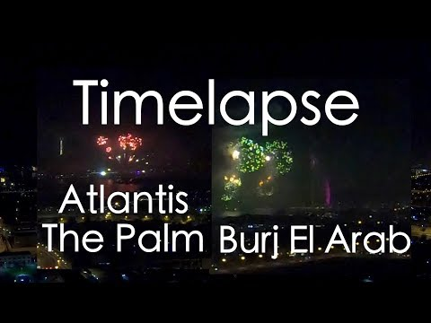 Dubai New Year Timelapse | Atlantis The Palm & Burj Al Arab |  Fireworks 2019