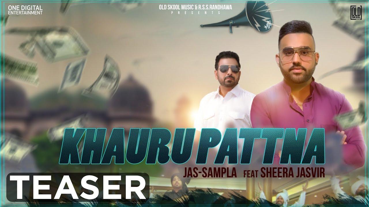 Khauru Pattna | Teaser | Jas Sampla Ft. Sheera Jasvir | Latest Punjabi Song 2020 | OldSkool