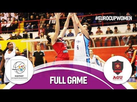 Hatay BB (TUR) v Bellona AGÜ (TUR) - Live Stream - Semi-Final - EuroCup Women 2016/17