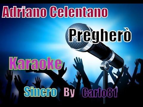 Adriano Celentano   Preghero karaoke
