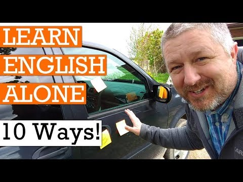 Learn English Alone: 10 Fun And Crazy Ways To Practice English When You Are By Yourself
