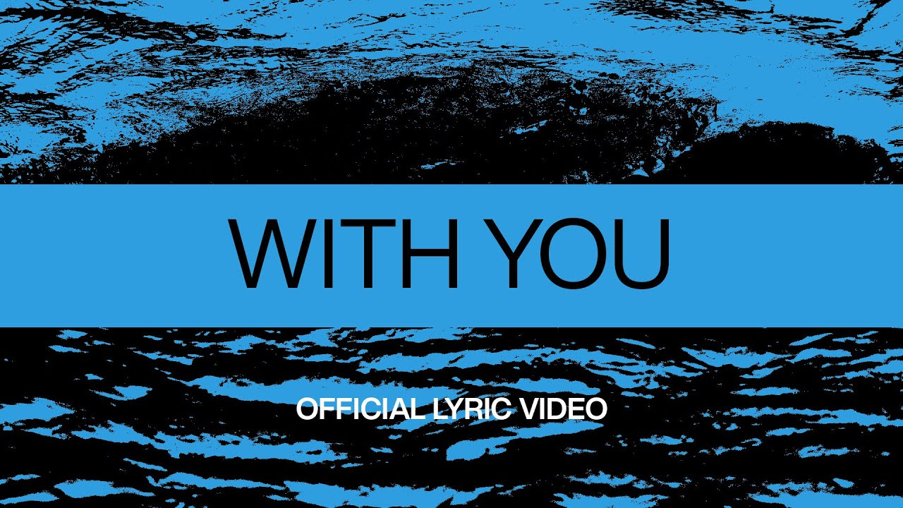 With You | Official Lyric Video | At Midnight | Elevation Worship