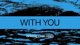 Download With You | Official Lyric Video | At Midnight | Elevation Worship Mp3 and Videos