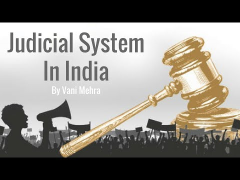 Learn About The Judiciary System in India By Vani Mehra