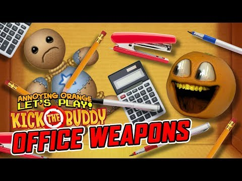 Kick the Buddy: OFFICE WEAPONS! [Annoying Orange Plays]