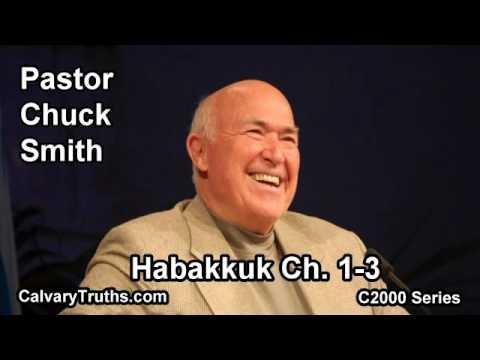 35 Habakkuk 1-3 - Pastor Chuck Smith - C2000 Series
