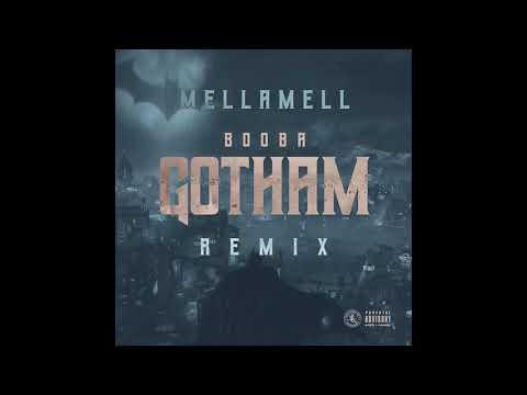 Mellamell x Gotham City (Remix)