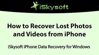 iSkysoft Toolbox for iOS - How to Recover Lost Photos and Videos on iPhone/iPad/iPod