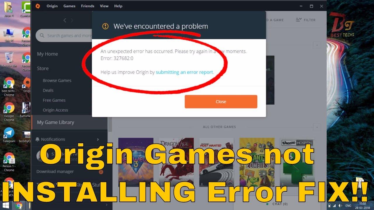 ORGIN FIX  ORGIN Games Not Installing Or updating  An unexpected error has  occurred  Error: 327682:0