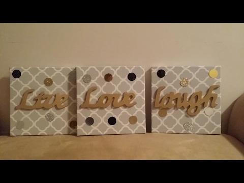 DIY: Wall Decor Live Love Laugh