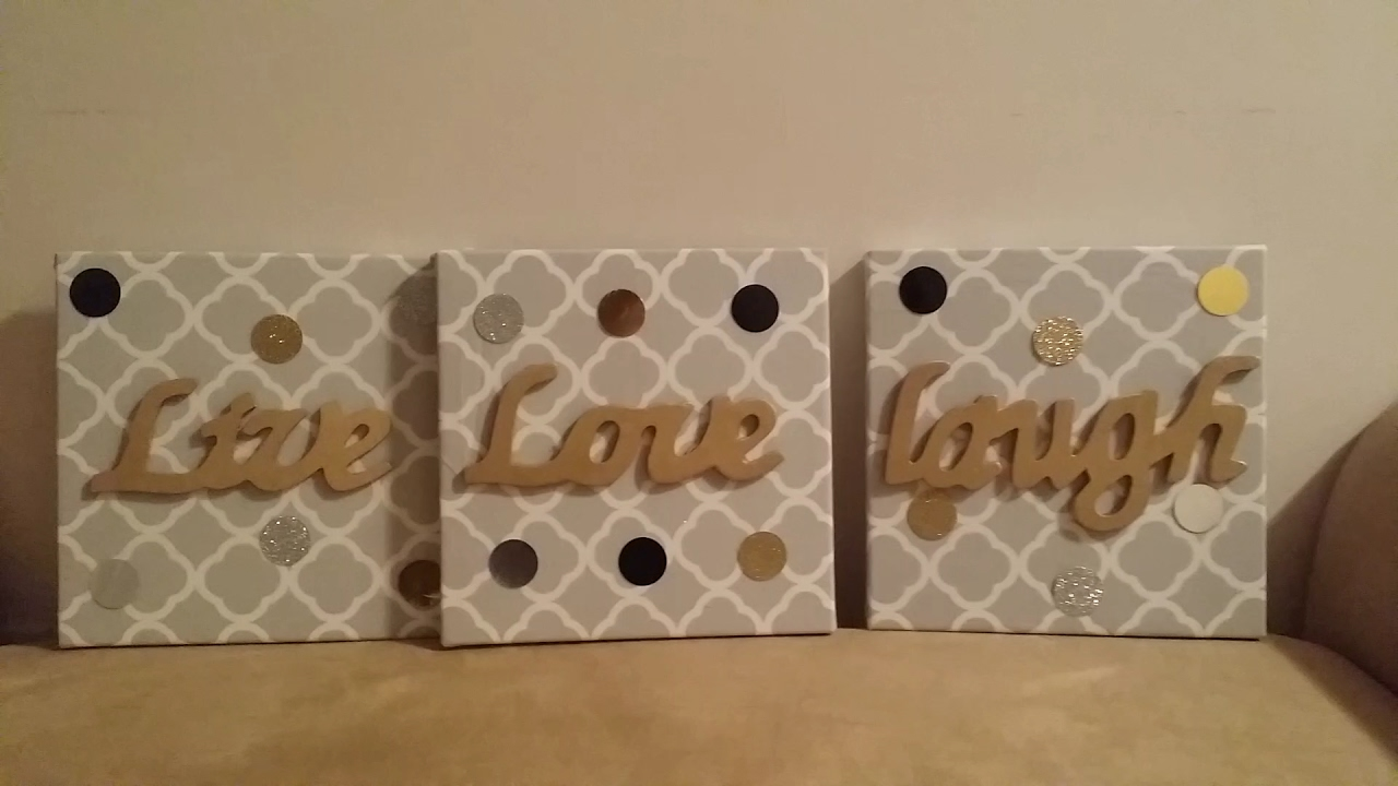 DIY: Wall Decor Live Love Laugh