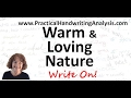 A Warm & Loving Nature & How it shows in Handwriting Analysis Graphology