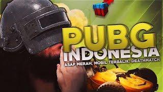 Download Video PUBG Indonesia - Asap Merah, Mobil Terbalik, Deathmatch MP3 3GP MP4