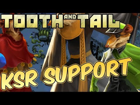 Tooth and Tail Singleplay Gameplay ► KSR AIN'T NOTHING TO MESS WITH!