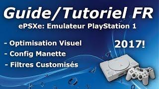 [Tuto FR] ePSXe - Installation Et Configuration - Émulateur PlayStation 1