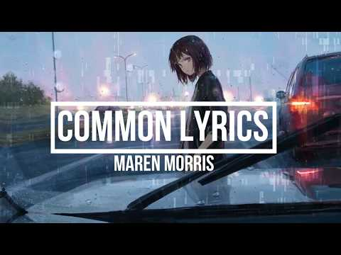 Common (Lyrics) - Maren Morris Feat. Brandi Carlile (GIRL Album) Mp3