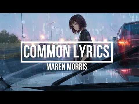 download Common (Lyrics) - Maren Morris Feat. Brandi Carlile (GIRL Album)