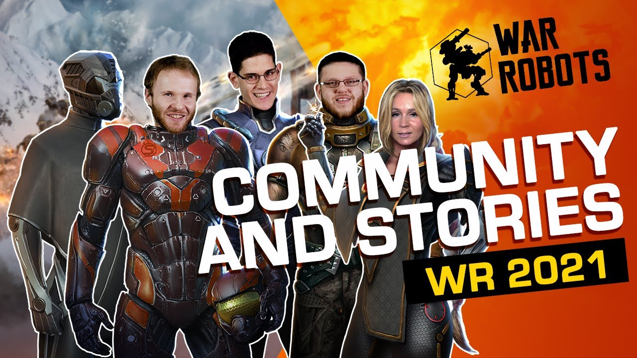 Community & Stories | War Robots 2021 DEVELOPER INTERVIEWS #5