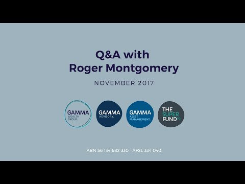 Roger Montgomery interviewed by Gamma Wealth Group