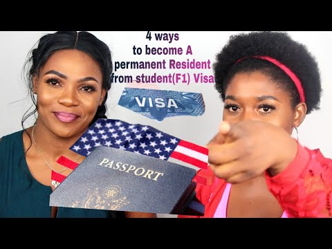 HOW TO TRANSITION YOUR STUDENT(F1) VISA TO PERMANENT RESIDENCY Or A CITIZEN In USA 2019