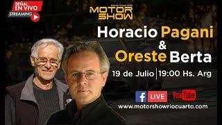 Entrevista a Oreste Berta y Horacio Pagani - Motor Show Río Cuarto 2020