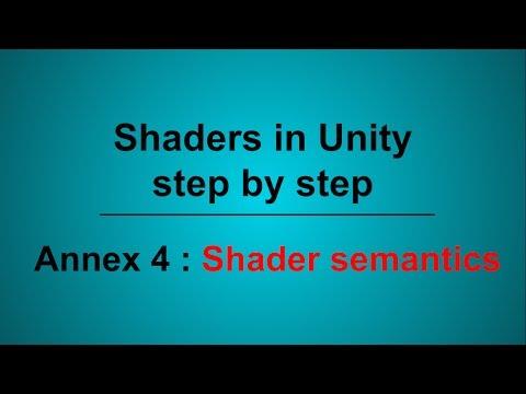 Shaders in Unity, Annex 4 : Shader semantics
