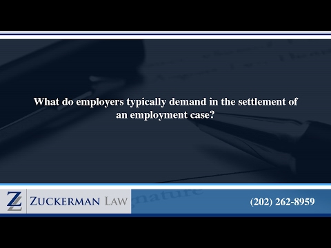 What do employers typically demand in the settlement of an employment case?