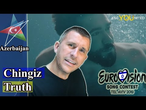 Chingiz - Truth | Azerbaijan Eurovision 2019 REACTION