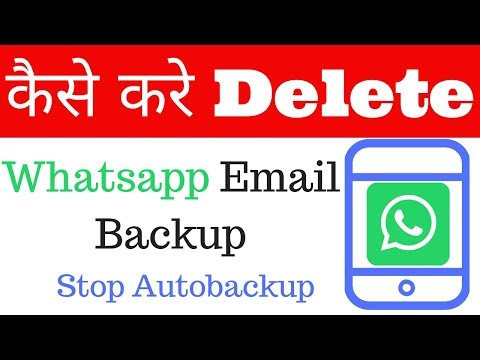 Whatsapp Email Chat Backup Delete Permanent,stop Whatsapp Backup
