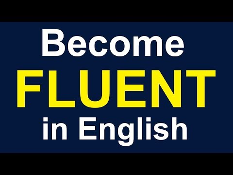 Tips To Become Fluent And Confident English Speaker
