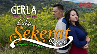 Gerla - Luka Sekerat Rasa (Official Music Video)
