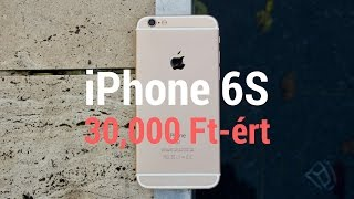 30,000 Ft-ért iPhone 6S