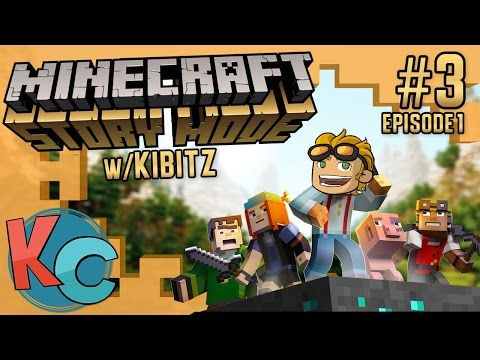 Minecraft Story Mode w/ Kibitz: Episode 1...