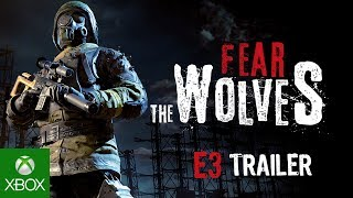 Fear the Wolves E3 Trailer