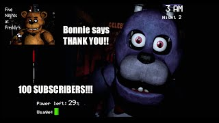 100 Subscriber Special - Five Nights At Freddy's - FACECAM