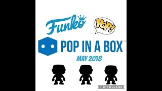 Pop in a Box Unboxing May 2018 | Funko Pop Subscription UK | PIAB