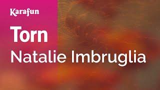 Karaoke Torn - Natalie Imbruglia *