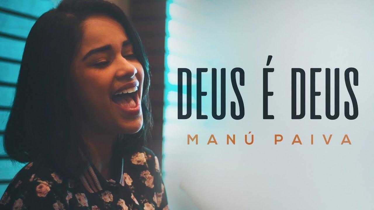 Deus é Deus - (Cover Versão Acústica) | Manú Paiva