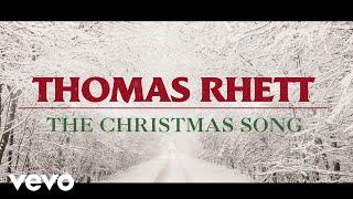 Thomas Rhett - The Christmas Song (Lyric Video) YouTube Videos